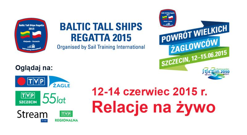Baltic Tall Ships Regatta 2015 na żywo w TVP Żagle