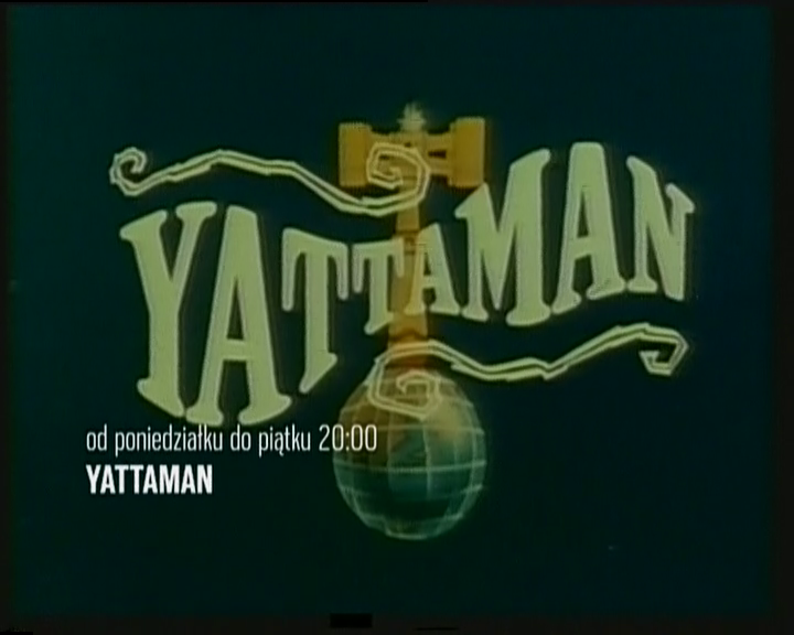Od 28 września 2015 r. Yattaman na Polonii1 od poniedziałku do piątku o godzinie 20:00